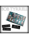 Bob Tyrrell - Tattoos, Drawings, Life on the Road (Paperback Edition)