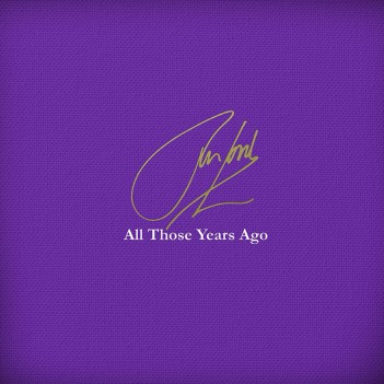 Jon Lord All Those Years Ago - UNSIGNED LAST 4 COPIES