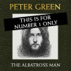 THE ALBATROSS MAN BY PETER GREEN - Ultra Deluxe Signed Edition No 1